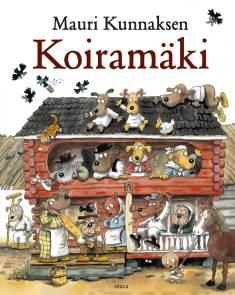 Mauri Kunnaksen Koiramäki (yhteisnide)Koiramäen talossa : Koiramäen lapset kaupungissa : Koiramäen talvi