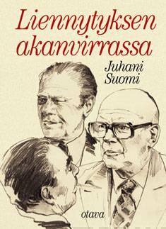 Liennytyksen akanvirrassaUrho Kekkonen 1972-1976