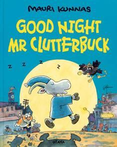 Good night Mr Clutterbuck!
