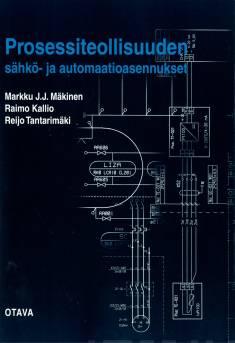 Prosessiteollisuuden sähkö- ja automaatioasennukset