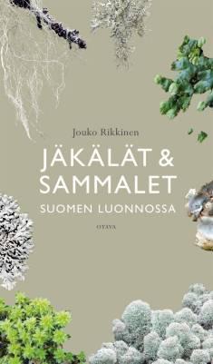 Jäkälät ja sammalet Suomen luonnossa