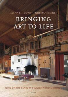 Bringing art to lifeturn-of-the-century finnish artist's homes