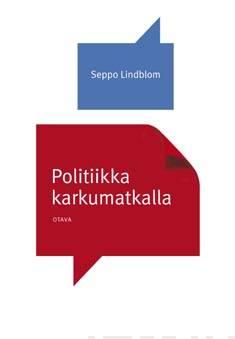 Politiikka karkumatkalla