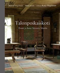 TalonpoikaiskotiPentti ja Anne Siivosen Mattila