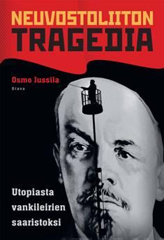 Neuvostoliiton tragediautopiasta vankileirien saaristoksi