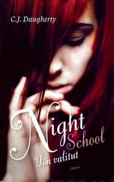 Night Schoolyön valitut