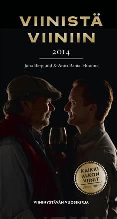 Viinistä viiniin 2014viininystävän vuosikirja