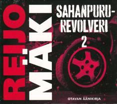 Sahanpururevolveri 2 (2 cd)