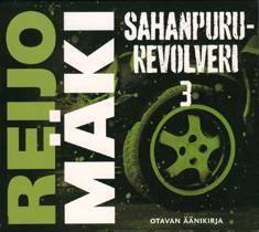 Sahanpururevolveri 3 (2 cd)