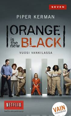 Orange is the New Black vuosi vankilassa