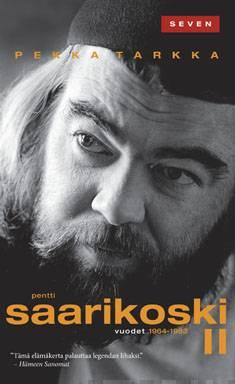 Pentti Saarikoski IIvuodet 1964-1983