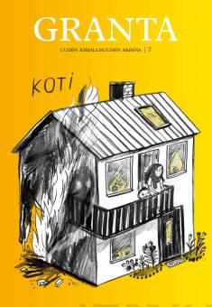 Granta 7: KotiUuden kirjallisuuden areena