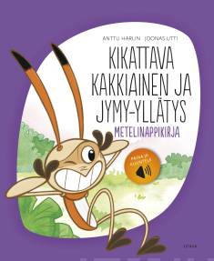 Kikattava Kakkiainen ja jymy-yllätysMetelinappikirja
