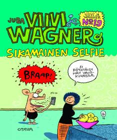 Viivi ja Wagner 19 – Sikamainen selfie