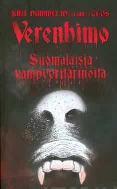 kansikuva Verenhimo : suomalaisia vampyyritarinoita.