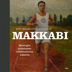 Makkabi – Helsingin juutalaisen urheiluseuran historia