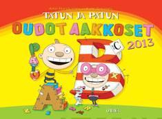 Tatun ja Patun oudot aakkoset 2013