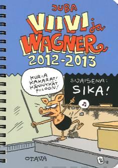 Viivi ja Wagner 2012-2013