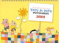 Tatu ja Patu päiväkodissa 2014