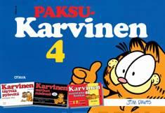 Paksu-Karvinen 4Karvinen täyttää pyöreitä : Karvinen metkut mielessä : Karvinen suuntana lounas
