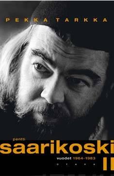 Pentti Saarikoskivuodet 1964-1983