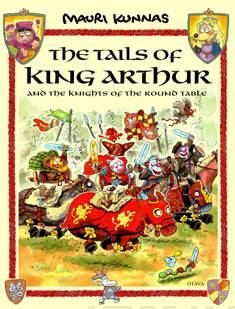 The tales of King Arthur and the knights of the round table