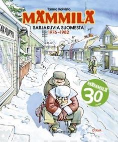 Mämmiläsarjakuvia Suomesta 1976-1982