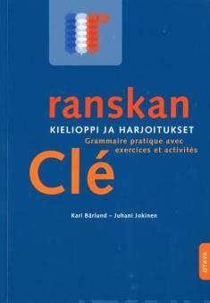 Ranskan kielioppi ja harjoitukset Clé