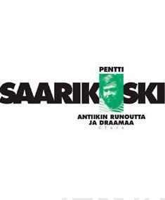 Antiikin runoutta ja draamaasuomennoksia vuosilta 1958-1981