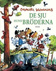 De sju hundbrödernahundaktig version av Aleksis Kivis roman Seitsemän veljestä (Sju bröder)