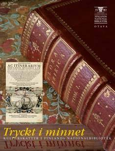 Tryckt i minnet (muistiin painettua ruots)kulturskatter i finlands nationalbibliotek