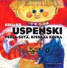 Fedja-setä kissa ja koira (3 cd)