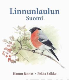 Linnunlaulun Suomi (+cd)