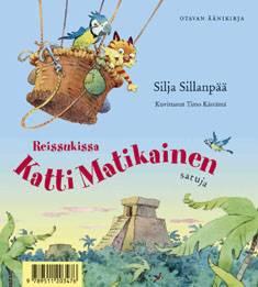 Reissukissa Katti Matikainen (1 cd-levy)satuja
