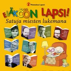 Eläköön lapsi (cd)satuja miesten lukemana