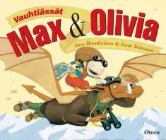Vauhtiässät Max ja Olivia