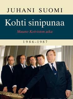 Kohti sinipunaaMauno Koiviston aika 1986-1987