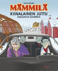 MämmiläKiinalainen juttu : sarjakuvia Suomesta