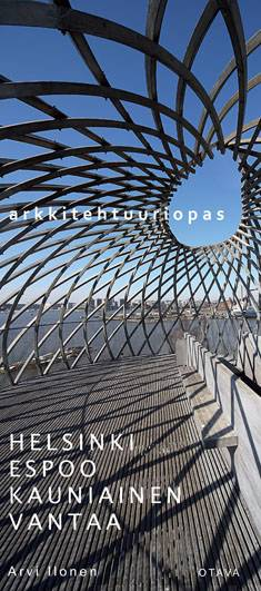 Helsinki, Espoo, Kauniainen, Vantaaarkkitehtuuriopas