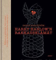 Harry Harlow'n rakkauselämätrunoja