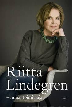 Riitta Lindegrenminä, toimittaja