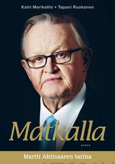 MatkallaMartti Ahtisaaren tarina