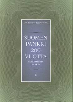 Suomen Pankki 200 vuottaosa 2 : Parlamentin pankki