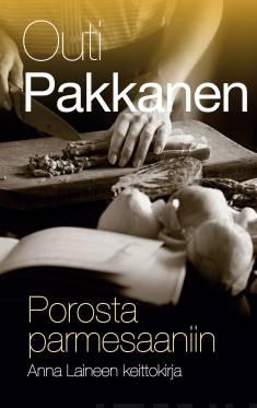 Porosta parmesaaniinAnna Laineen keittokirja