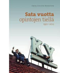 Sata vuotta opintojen tielläKY 1911-2011