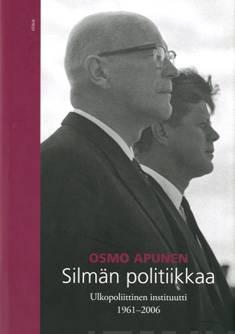 Silmän politiikkaaUlkopoliittinen instituutti 1961-2006