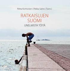 Ratkaisujen Suomiunelmista töitä