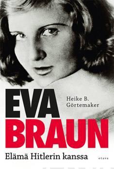 Eva Braunelämä Hitlerin kanssa