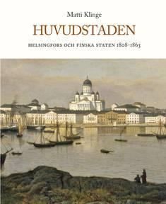 HuvudstadenHelsingfors och Finska staten 1808-1863