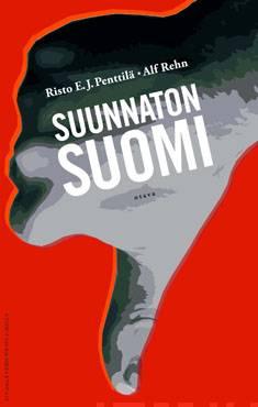 Suunnaton SuomiSuomi ilman suuntaa : Suomen suunnattomat mahdollisuudet